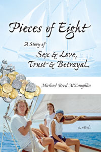 Read the novel Pieces of Eight by Michael Reed McLaughlin.